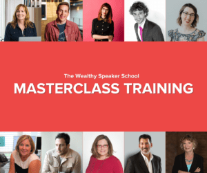 Wealthy Speaker - MasterClass Training