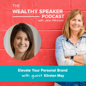 Elevate Your Personal Brand with Jane Atkinson and Kiirsten May