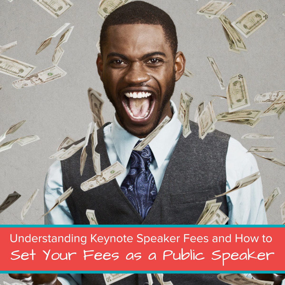 Understanding Keynote Speaker Fees and How to Set Your Fees as a Public Speaker final featured image