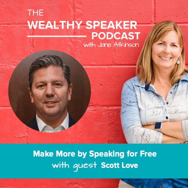 make more by speaking for free with Jane Atkinson and Scott Love