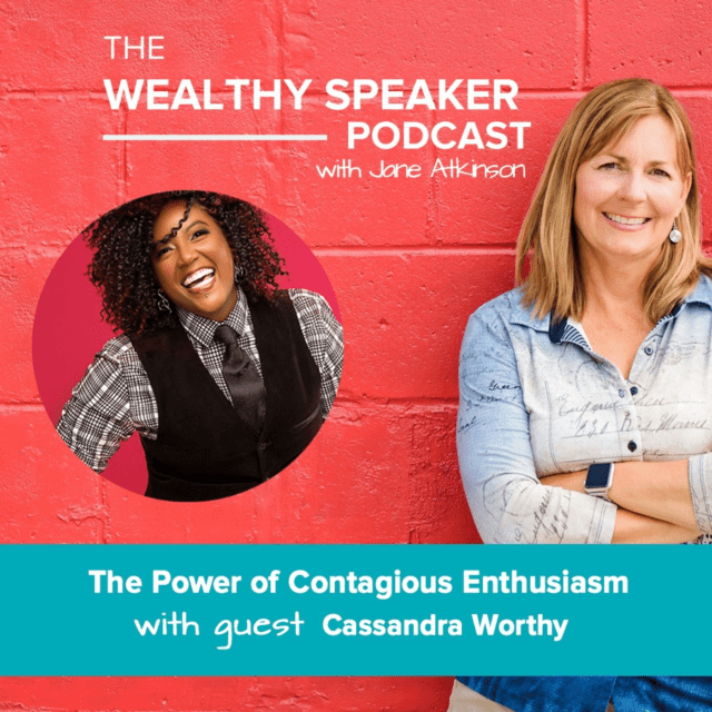 the authentic power of contagious enthusiasm with Jane Atkinson and Cassandra Worthy